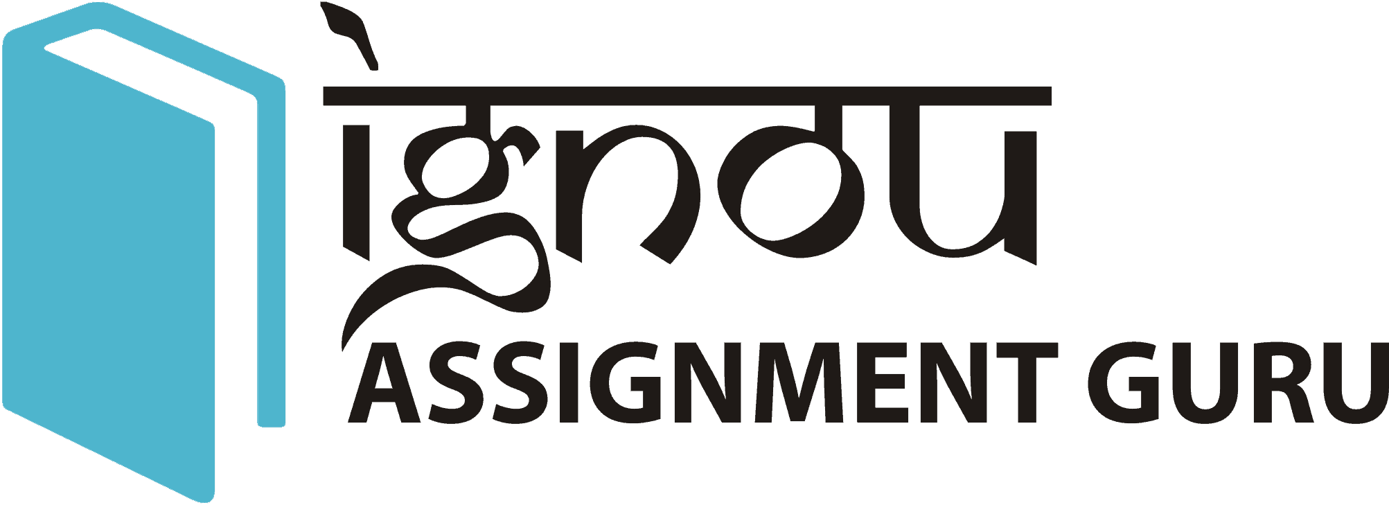 IGNOU SOLVED ASSIGNMENT GURU BA MA BDP B.COM M.COM BCA MCA BBA MBA B.ED B.SC M.SC SOLUTION 2019-20 July 2019 January 2020