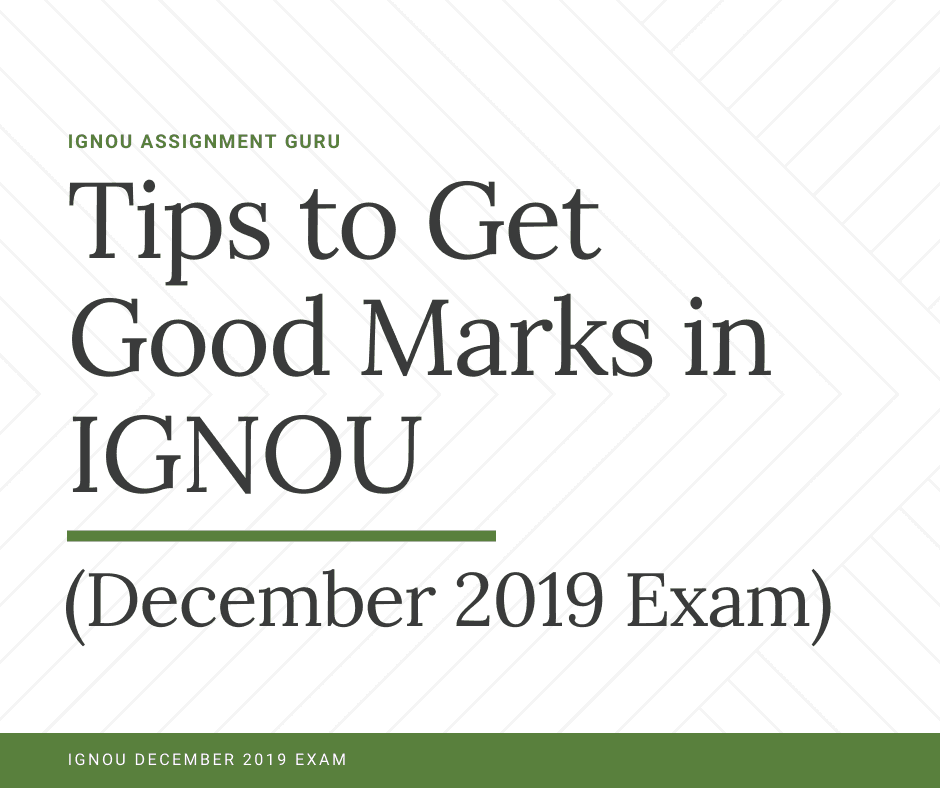 Tips to get good marks in IGNOU